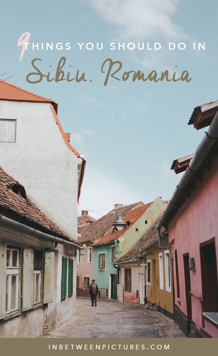 9 Things You Should Do in Sibiu Romania. European Small Town, Small Village,