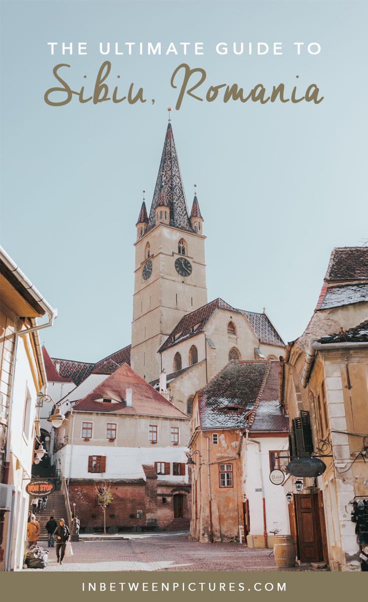 The Ultimate Guide to Sibiu Romania. Small town, small European village,