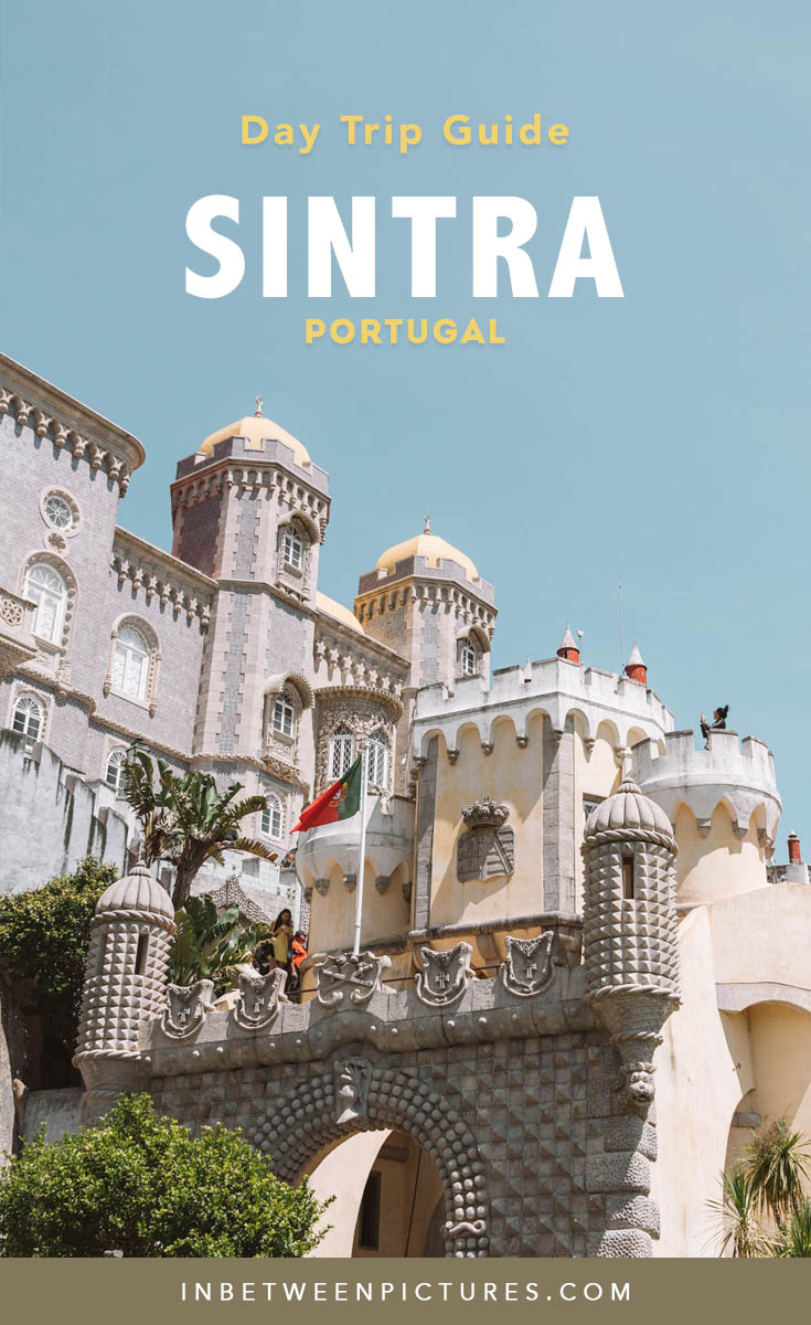 Your complete guide to visiting Sintra on a Day Trip from Lisbon Portugal - Tips, Recommendations, Where to eat in Sintra #Portugal #Europe