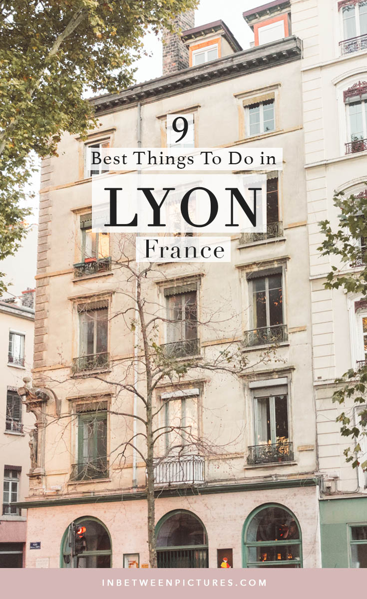 Visiting Lyon France? Here are 9 fun things to do in Lyon #France and a complete guide to navigate #Lyon - Where to eat, where to stay, and what to do.  #Europe #TravelBlog #SmallTowns
