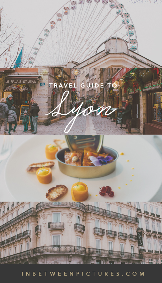 Your ultimate guide to Lyon France - Where to stay, what to do, and where to eat in #Lyon #France Including 10 Fun things to do! #Europe #France #SmallTown