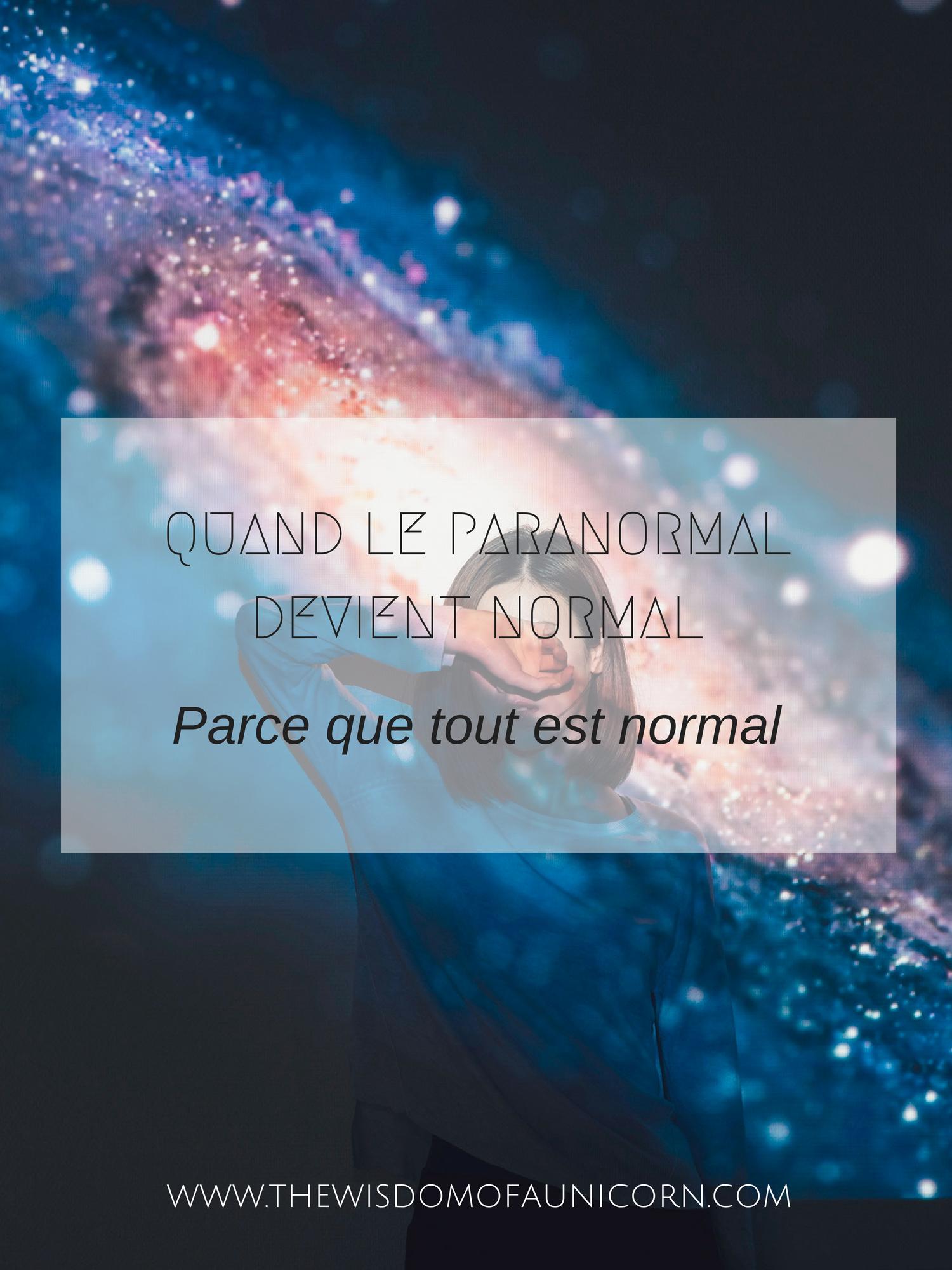 Quand le paranormal devient normal