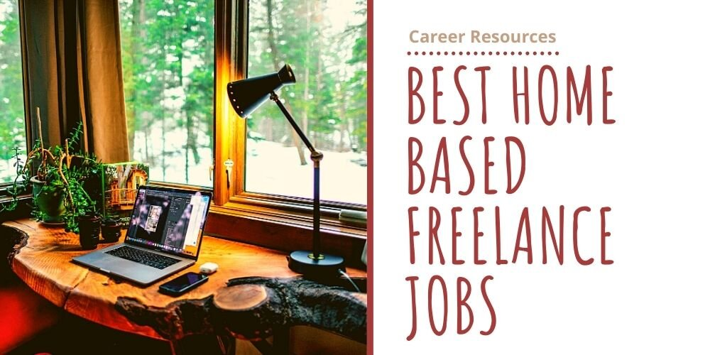 Best Freelance Work from Home Jobs