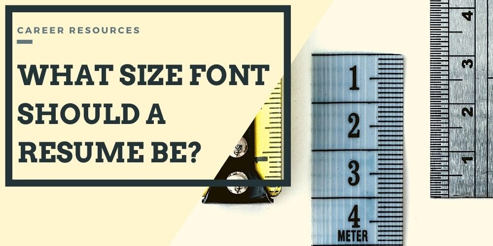 Whats the Best Resume Font Size
