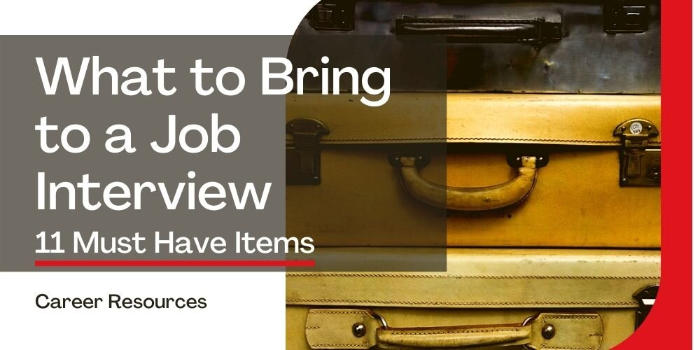 What to bring to an interview