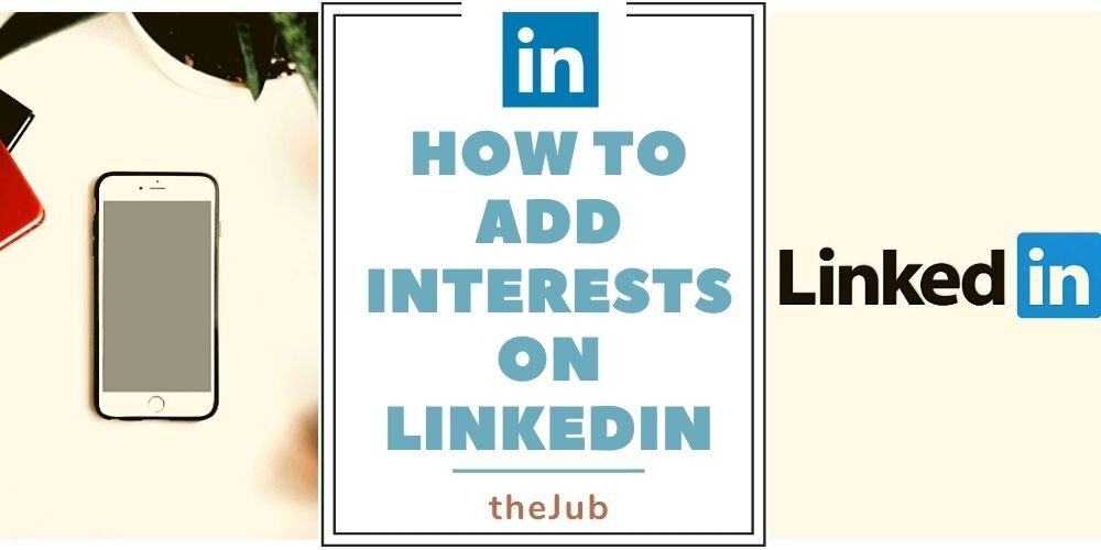 How to Add Interests on LinkedIn (3 Simple Steps)