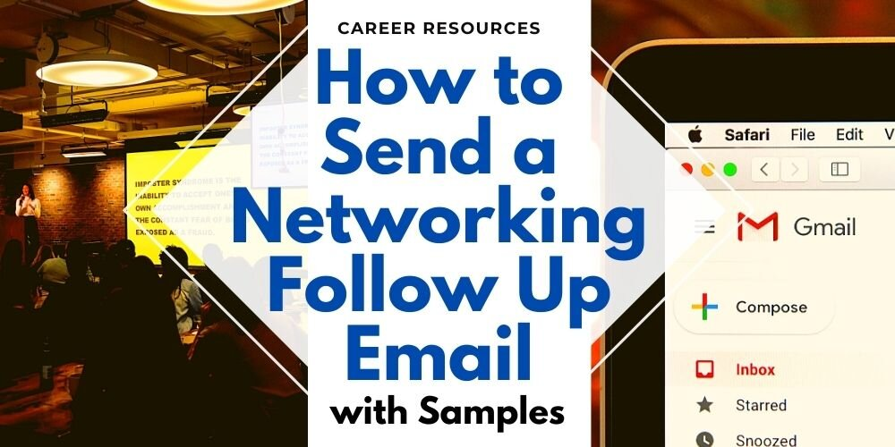 How to Send a Networking Follow Up Email (with Samples)