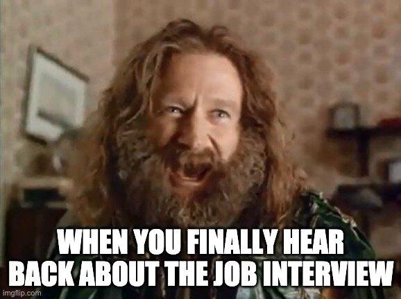 Hear Back After Job Interview Meme