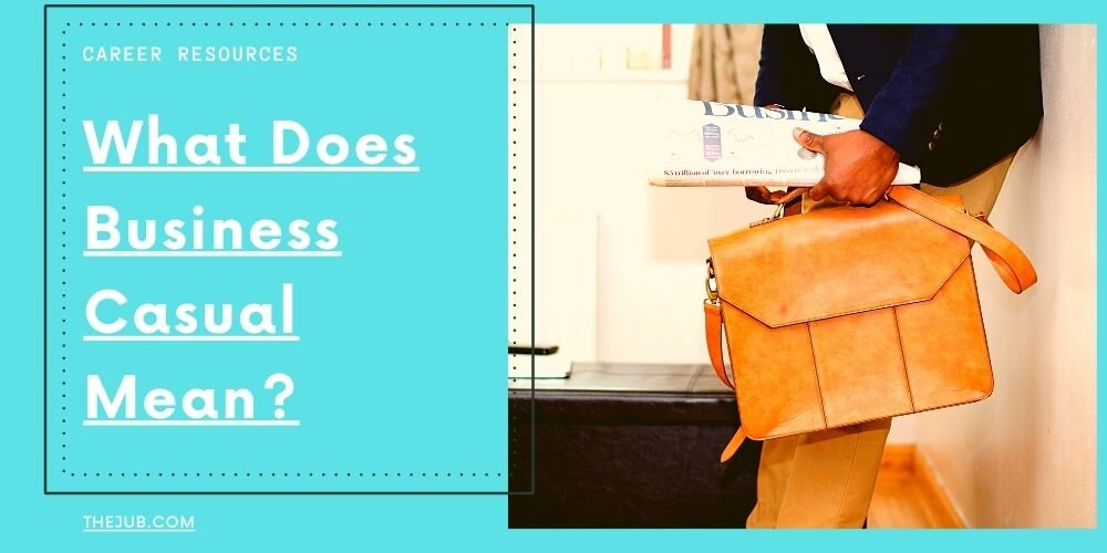 What does business casual mean