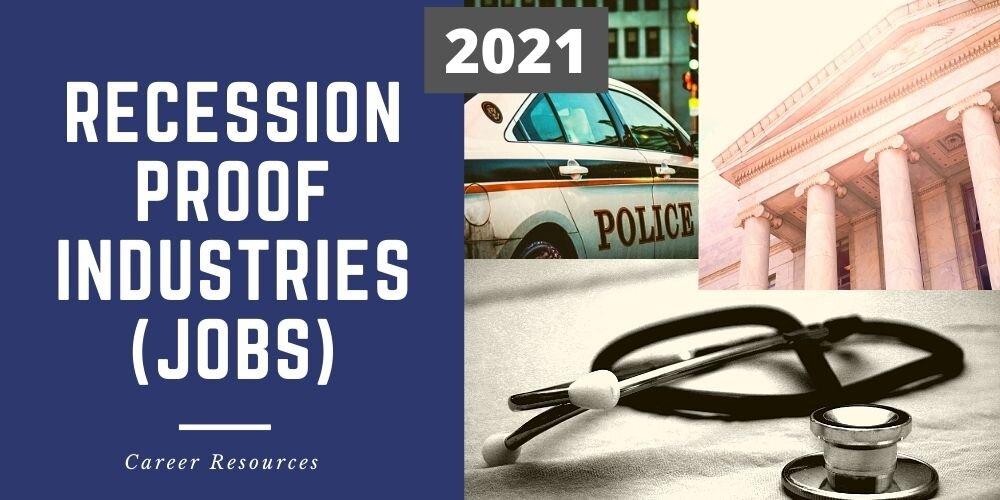 Recession Proof Jobs 2021