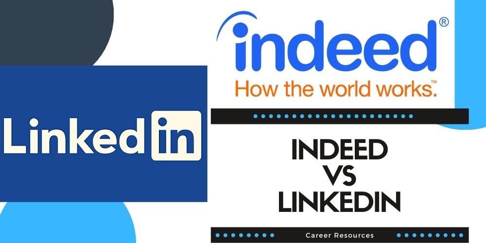Indeed vs LinkedIn