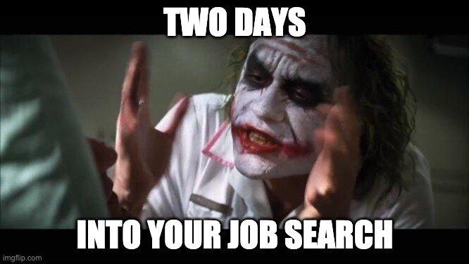 Job Search Meme.jpg
