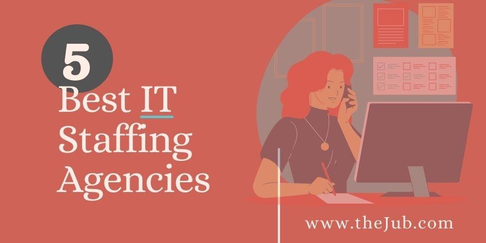 Best IT Staffing Agencies