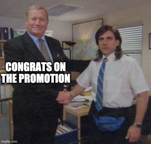 Congrats on the promotion meme
