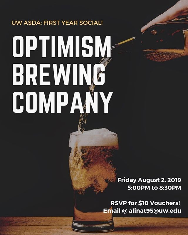 It's that time of the year again! Come join ASDA at Optimism Brewing on Friday August 2 at 5:00PM. First 30 ASDA members will receive a $10 drink voucher 😊 RSVP with Alina (alinat95@uw.edu). Come chat and have some booze! It will be a lot of fun! Cheers #uwdental #uwasda #district10 #asda #dentalstudents