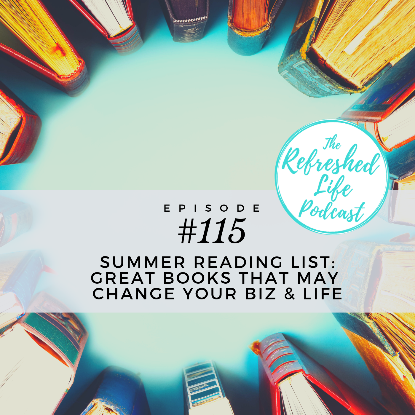 EP 115  Summer Reading List.png