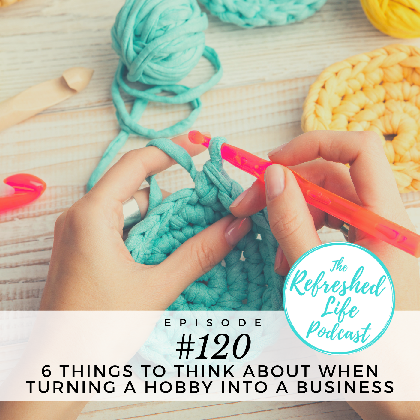 EP 120 - Hobby to Business.png