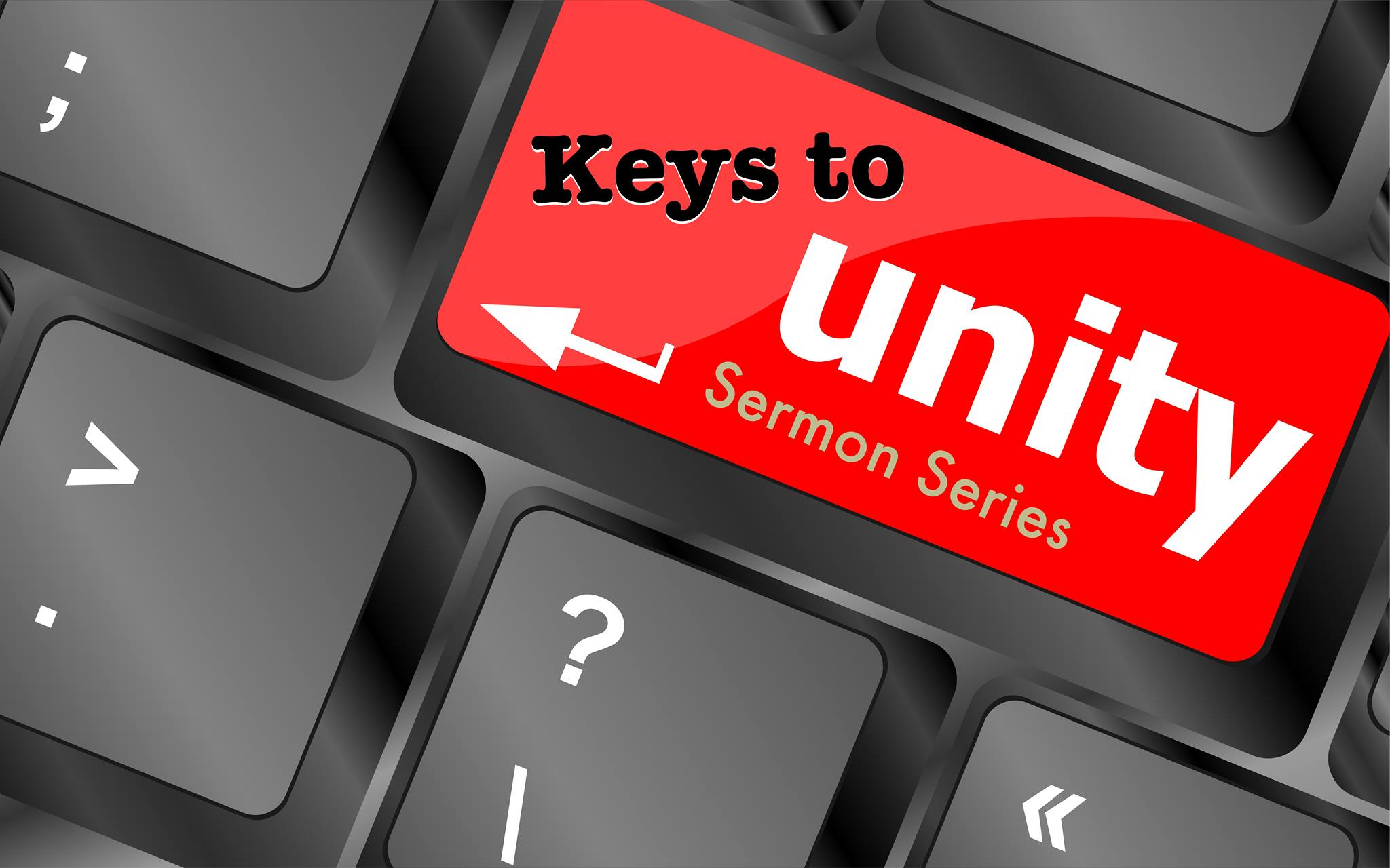 Keys to Unity: Zeal! — Northside Church of Christ