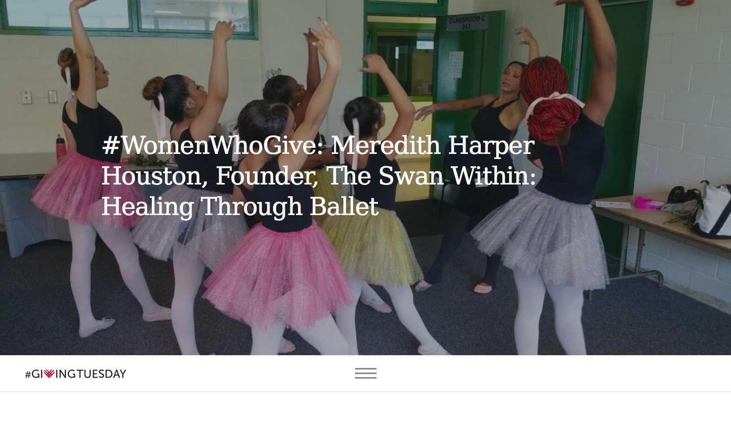 """#WomenWhoGive: Meredith Harper Houston, Founder, The Swan Within: Healing Through Ballet"""