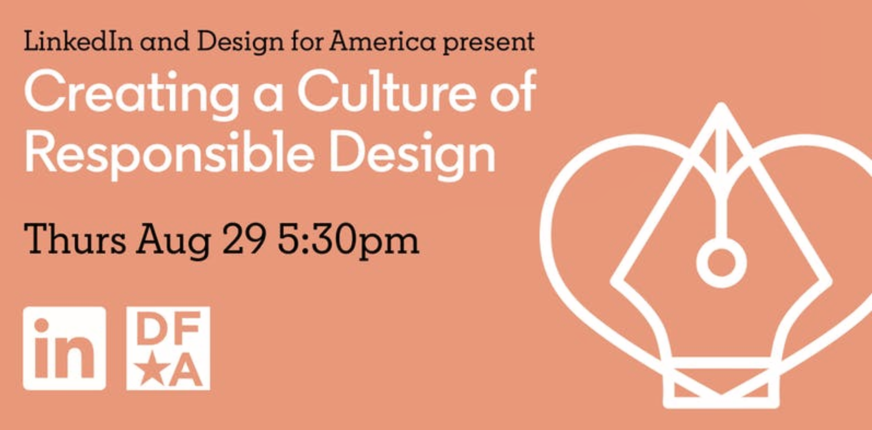 Creating a Culture of Responsible Design - by LinkedIn and Design for AmericaREGISTER HERE