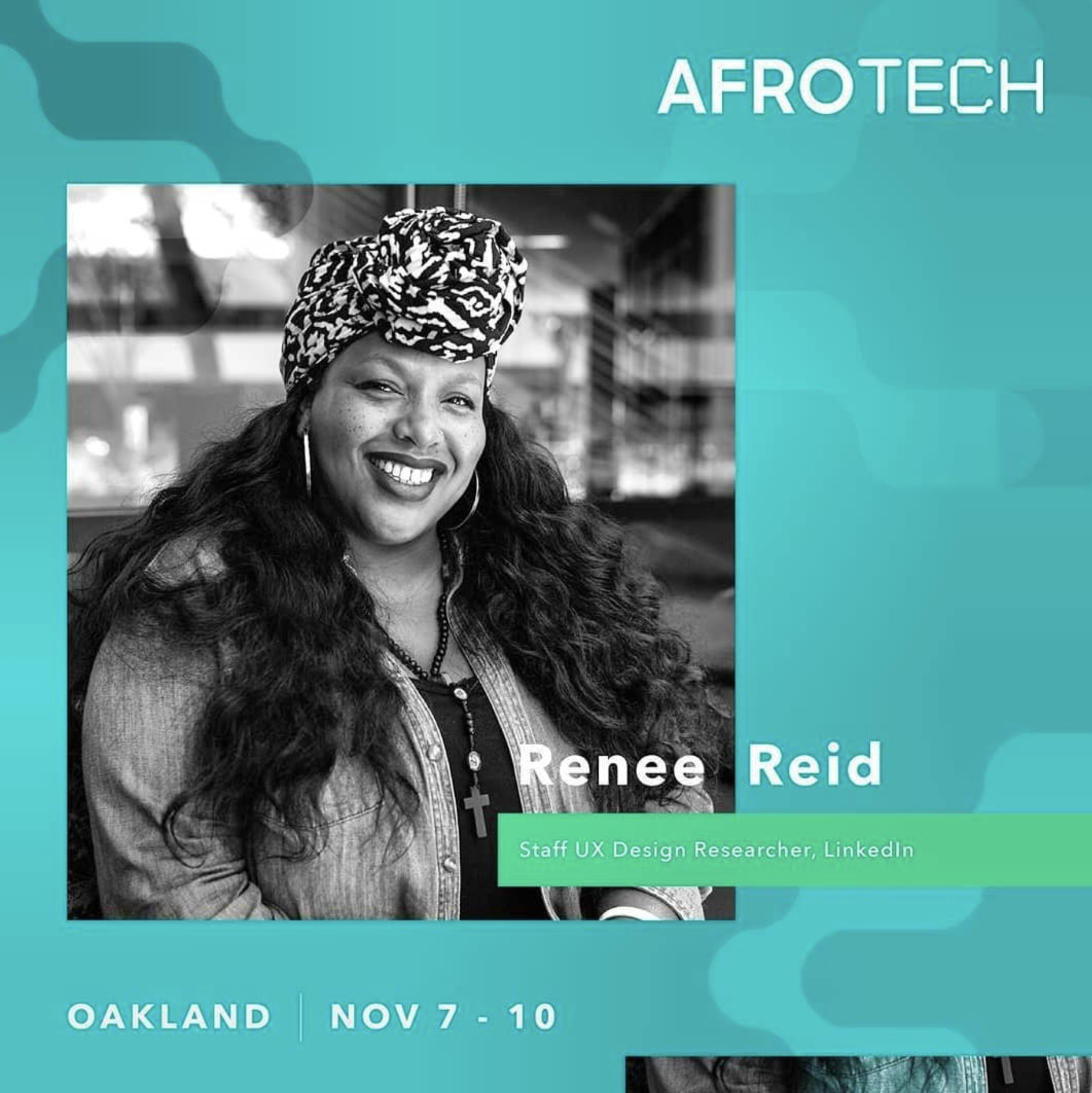 AFROTECH - All roads lead to Oakland Nov 7-10th for the biggest and best tech conference for the culture.Register & Get Your Tickets HERE