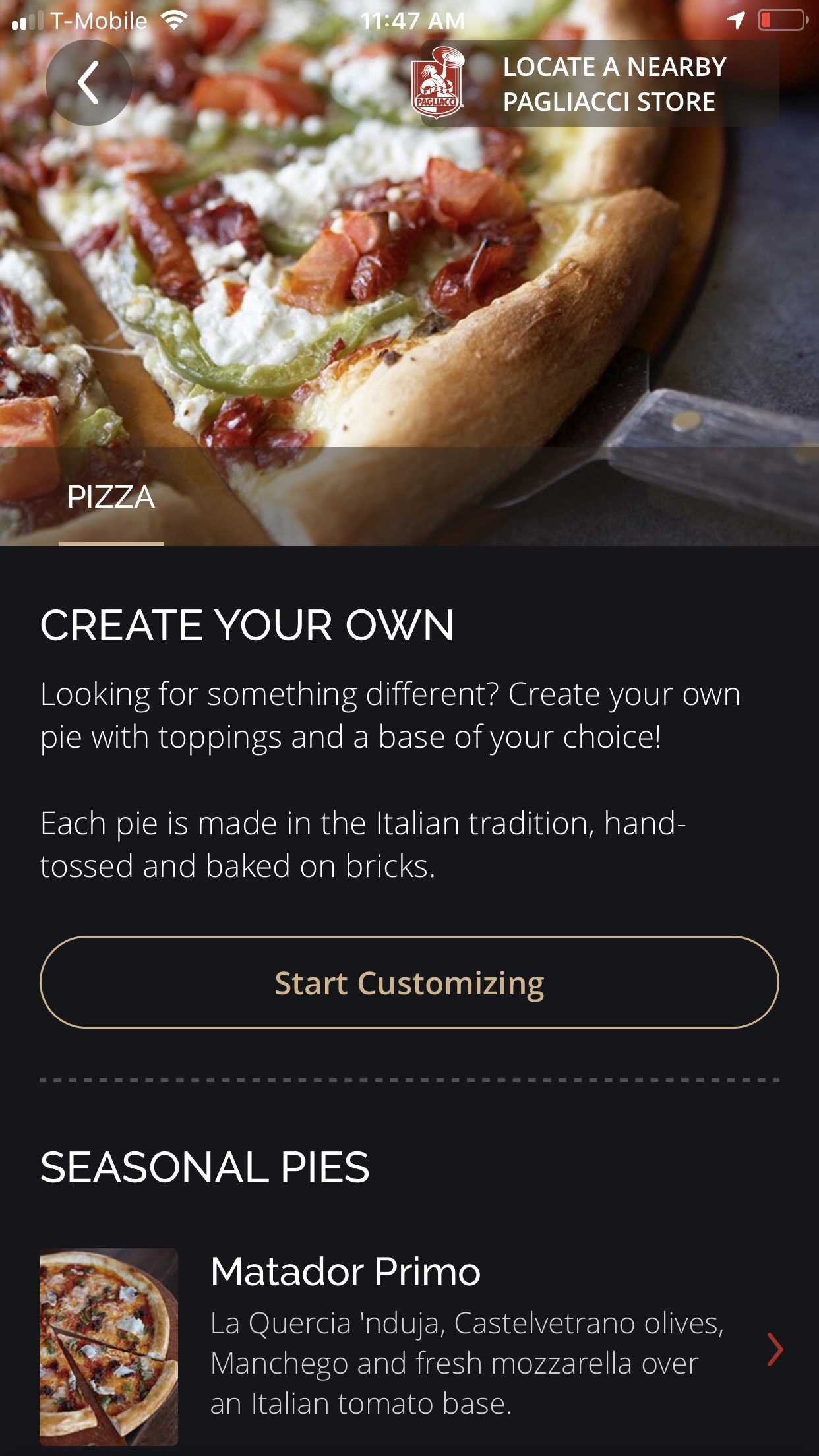 "Wait, I've been here before - I decided to move on with the frustration of not finding my two favorite flavors and so far being unable to customize my pizza. Having tapped on ""Select Other Half"" brought me to the exact same screen that was presented to me at the very beginning of the process of ""Start Customizing"".Now I wonder if I am starting the order from scratch if everything that I have done so far was not saved. Why? I never received a notification stating that I was done customizing the first half. I am thinking of that pizza illustration with the slices and the pizza cut in half and wishing this was presented to me again, reflecting that some changes have been applied to one of the halves. I swipe up and down, and discovered the menu options."