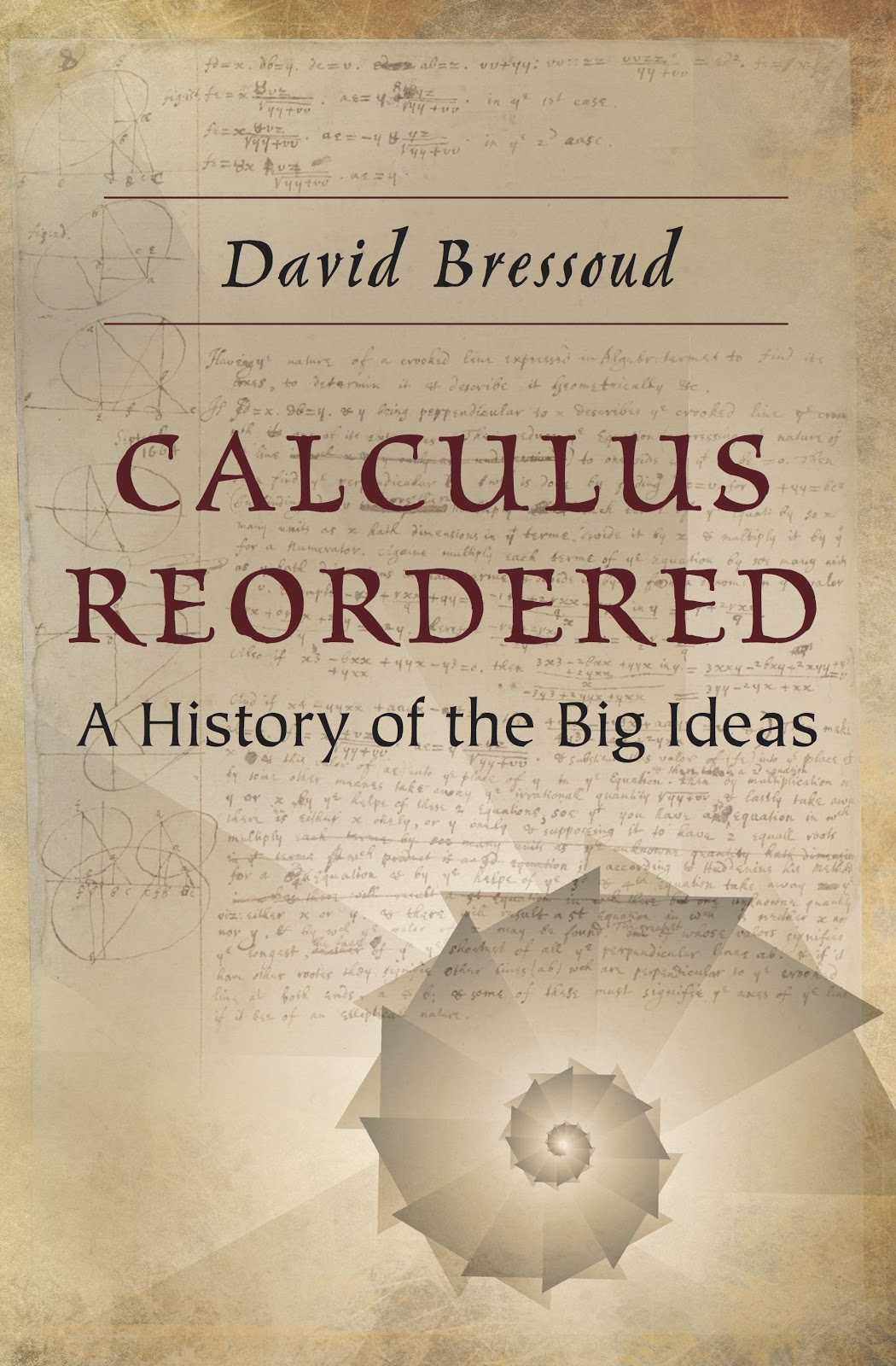 Figure 1. Cover to  Calculus Reordered . Available at  Princeton University Press .