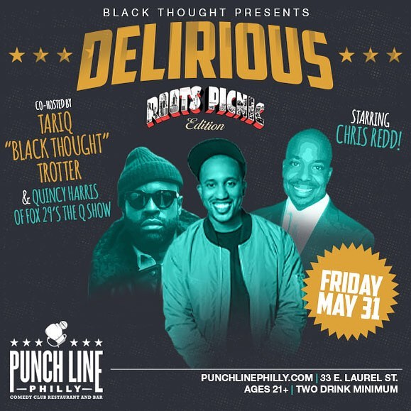 Philly, we back!#Delirious...@rootspicnic edition, May 31st at @punchlinephilly. I'm bringing my brother from the 8th Floor, #SNL's @chrisreddis and a bunch of special guests. Tickets available at @punchlinephilly. Don't wait till they gone.