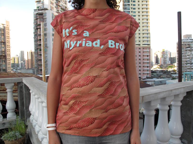 It's a Myriad, Bro!    <i>Myriad Pro</i>