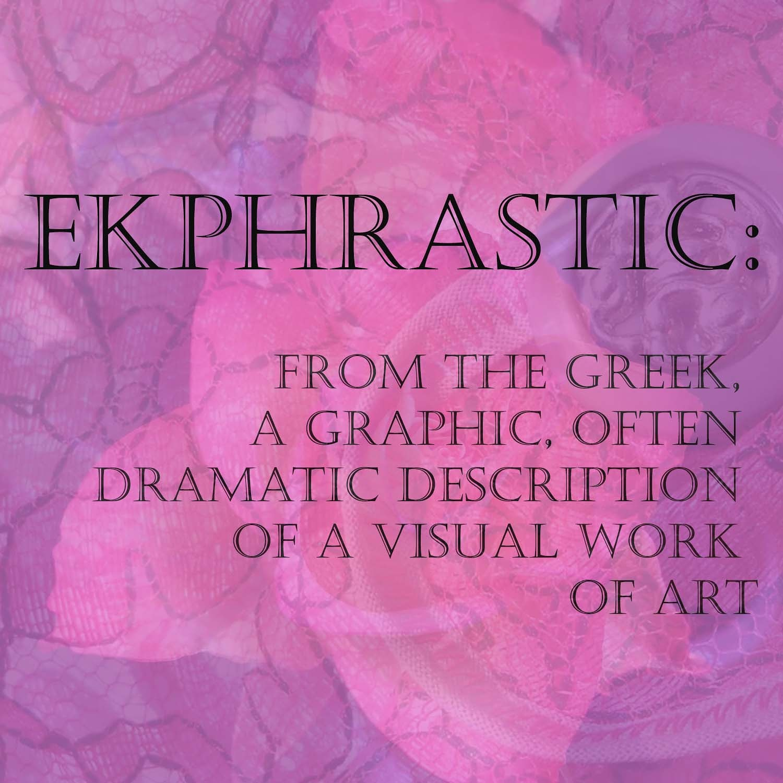 Ekphrastic