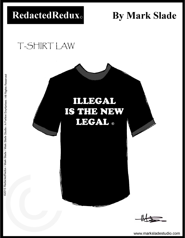 ILLEGAL IS THE NEW LEGAL - C040