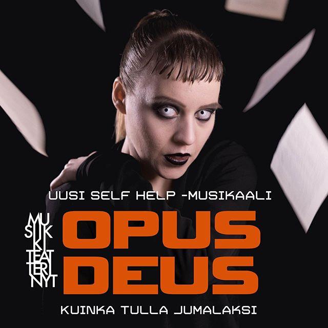 Musiikkiteatteri NYTin uusi self help -musikaali Opus Deus - Kuinka tulla jumalaksi saa ensi-iltansa Lahden kaupunginteatterissa 29.10. Liput myynnissä nyt!