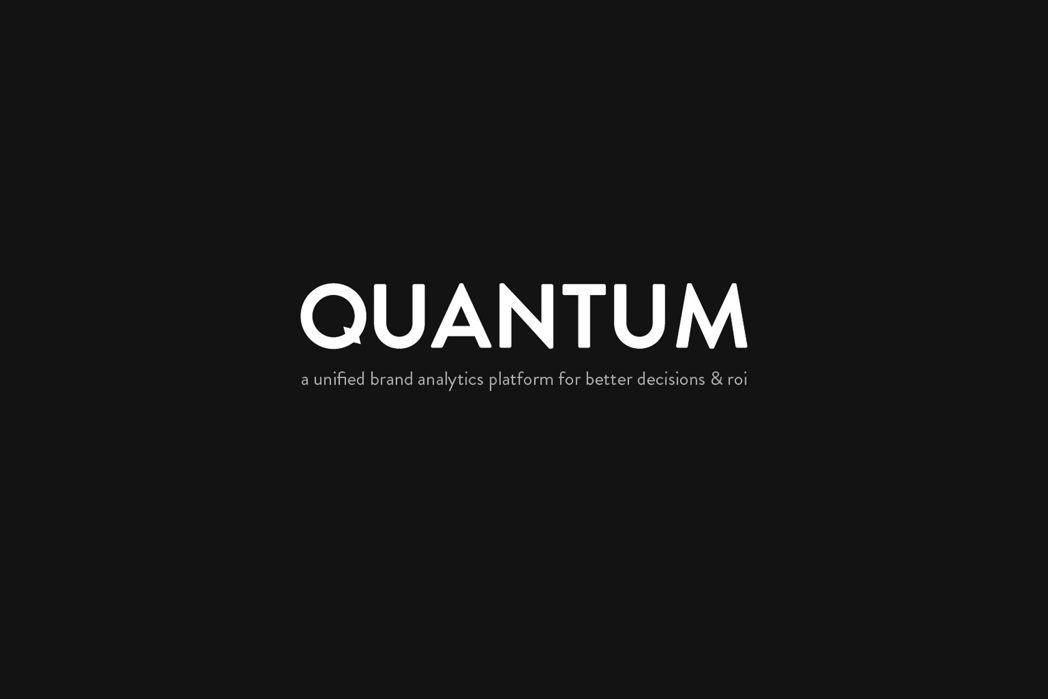 """QUANTUM is a unified artificial intelligence-powered brand analytics platform for better decision making and higher ROI. Quantum moves brands beyond marketing mix modeling and multi-touch attribution to understand the """"why"""" behind the """"what"""" with 1- predictive drivers of results. It's a real-time, data-driven GPS to help brands navigate through the marketing landscape and accelerate growth.   https://www.weareblkbox.com/quantum/"""