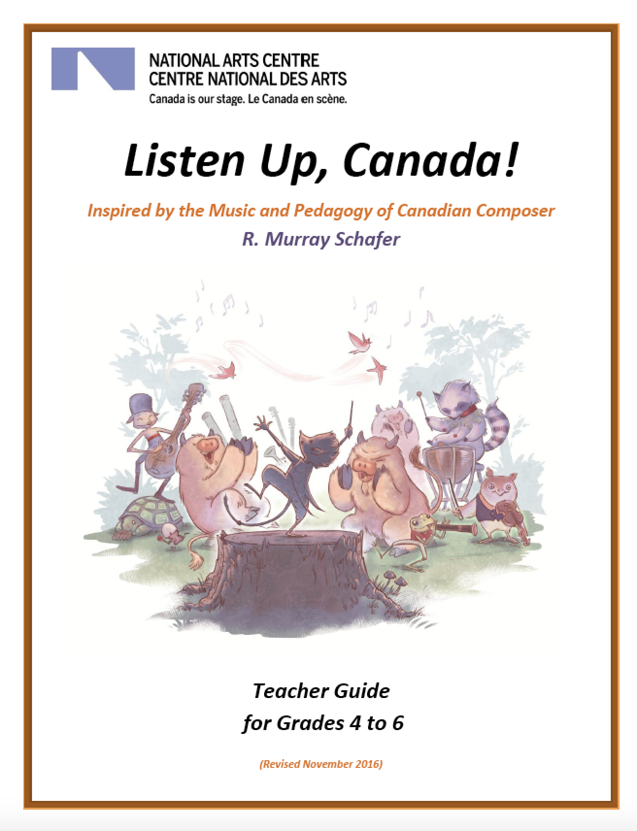 National Arts Centre of Canada - Teacher's Guide (contributing author)