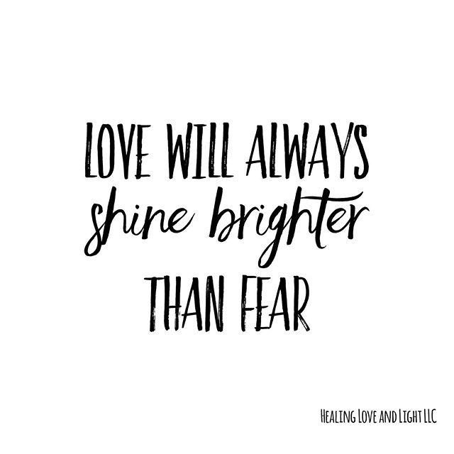 Love with always shine brighter than fear. #love #nofear #lovewins #healing #love #light #healinglovelight #lovelight #shinebright