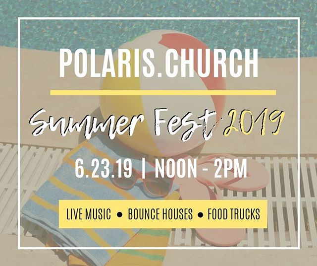 Don't miss this...invite everyone you know, hey invite folks you don't know....the event of the summer is coming...6.23.19!! #summersatpolaris #polarischurch #welcomehome #columbushasaname #wedanceonsundays #foodtrucks #livemusic #bouncehouses
