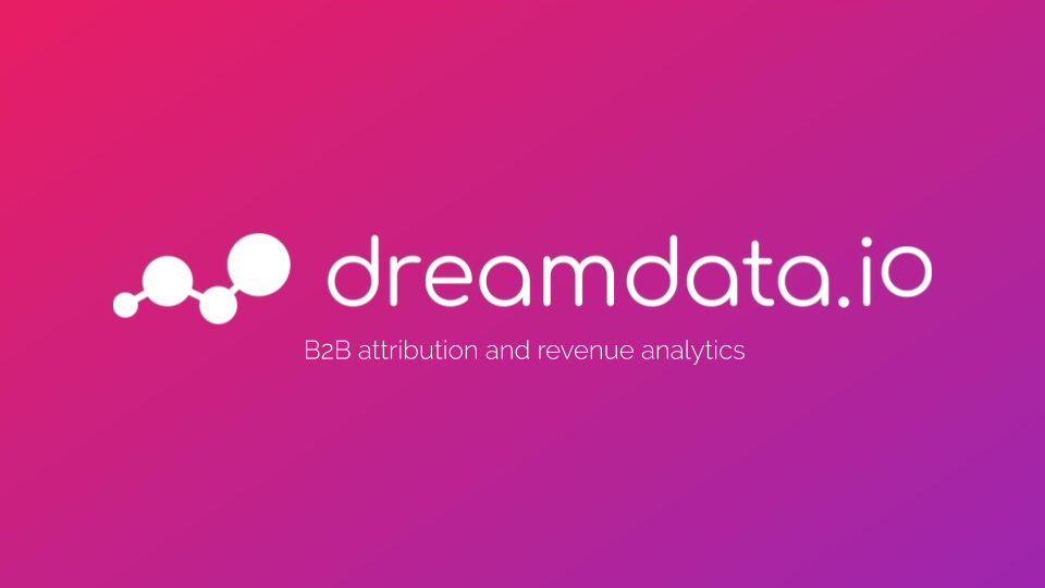 Introduction to B2B attribution and revenue analytics - Dreamdata.io.png