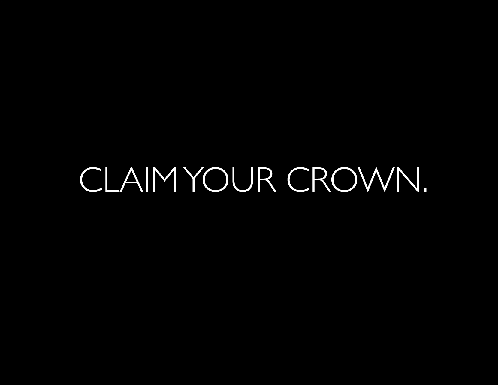 CATALOG CLAIM YOUR CROWN.jpg
