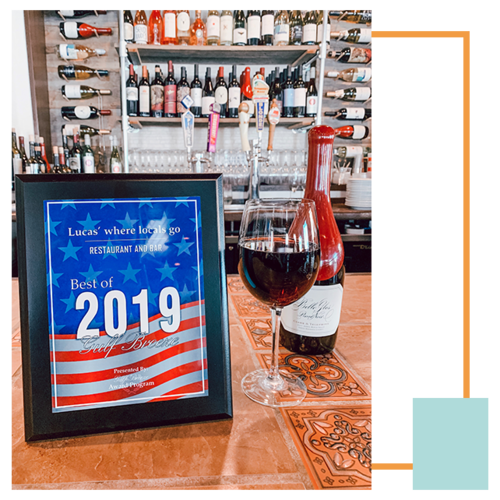 Lucas' was recognized on the Gulf Breeze Businesses 2019 list - in the Restaurant & Bar Category