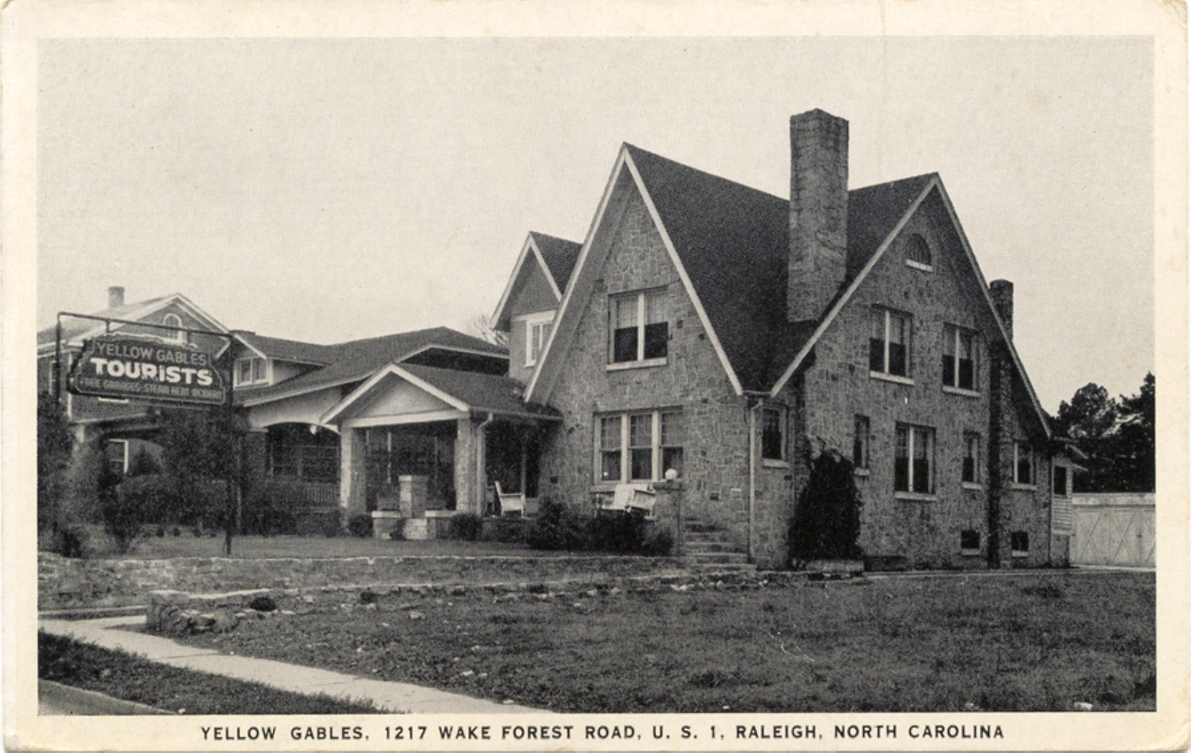 """Vintage postcard of the Yellow Gables, circa 1930s, from goodnightraleigh.com and UNC archives.     """"We are flashing back to the 1930's today, with a postcard of the Yellow Gables Inn. Built around 1925 by William and Ella Johnson, it was a Tudor Revival motel that capitalized on the increasing tourist traffic on Old Wake Forest Road. Until Interstate 95 and Capital Boulevard were built in the 1950s, this road through the historic Mordecai neighborhood was U.S. Highway 1, the main highway connecting New York to Florida. Raleigh was the halfway point when the automobile era began in the 1920s. Owners of the homes lining the route sought to cash in by renting rooms. The main building has a residential appearance, which blends into the neighborhood that surrounds it. Located at 1217 Wake Forest Road, it is now known as the Gables Motel Lodge, and is the last of these """"tourist homes"""" in operation."""" -from LuxuryMovers"""
