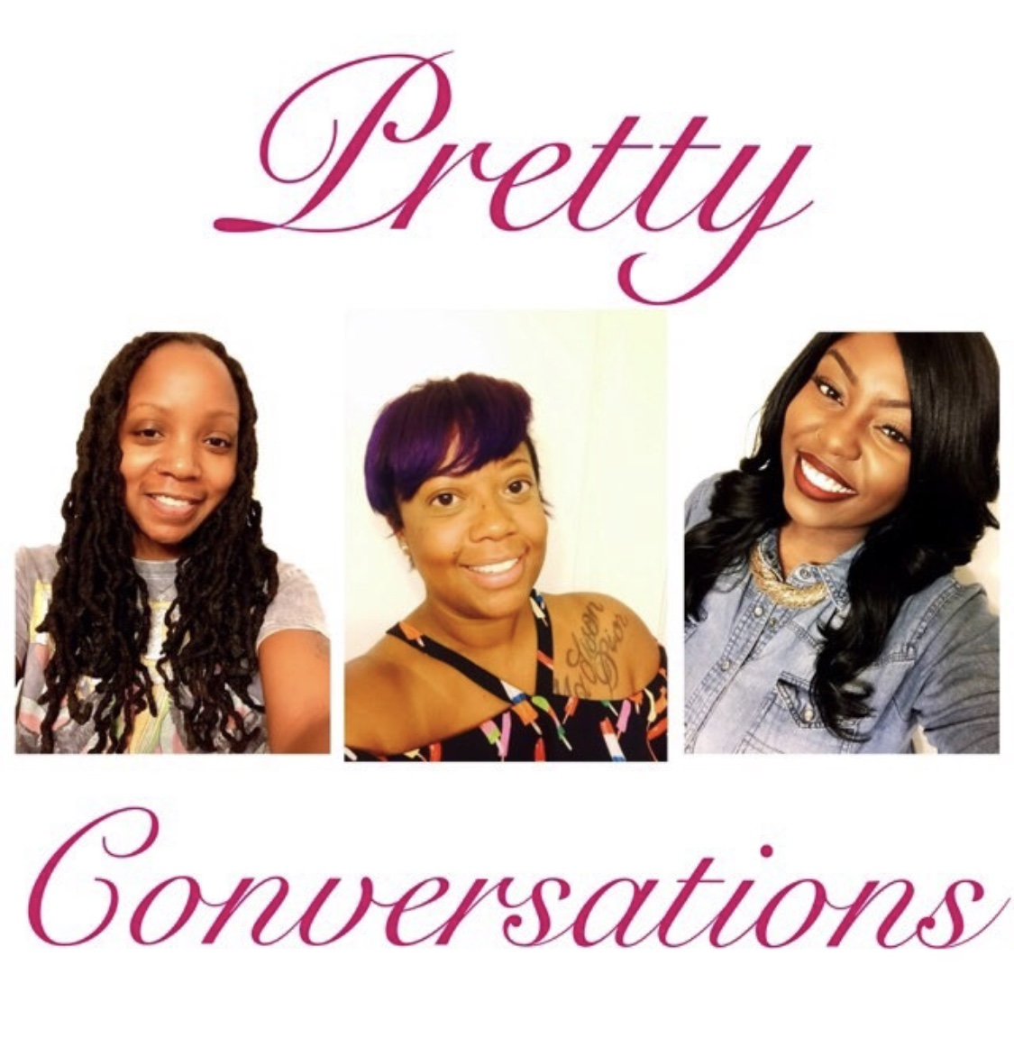 Pretty Conversations   Tune in with the ladies of Pretty Conversations as they dive in weekly focusing on Mental Health Awareness, pop culture and politics...what the DON'T tell you! You can email the ladies at prettyconversations@gmail.com.    Listen here