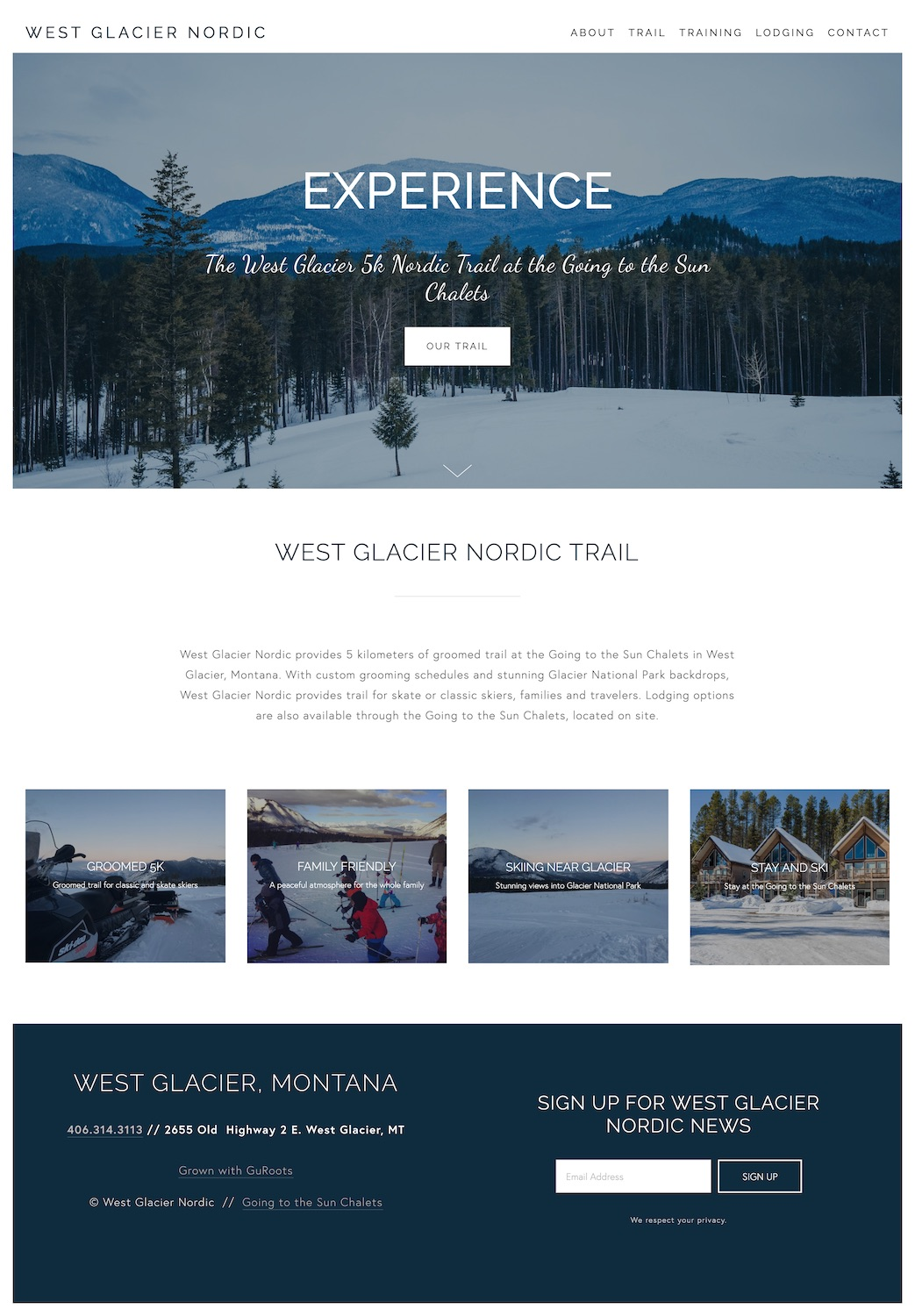 Nordic SkiingWebsite Design - Location: West Glacier, MontanaWebsite design built for a Glacier National Park 5k nordic track located in West Glacier, MT. This responsive website features trail updates, lodging options and custom contact form.tags: glacier website design, skiing web design, nordic skiing web design, snow website design, responsive websites, montana web design, mobile-friendly, ssl certificate, squarespace expert, squarespace authorized trainer
