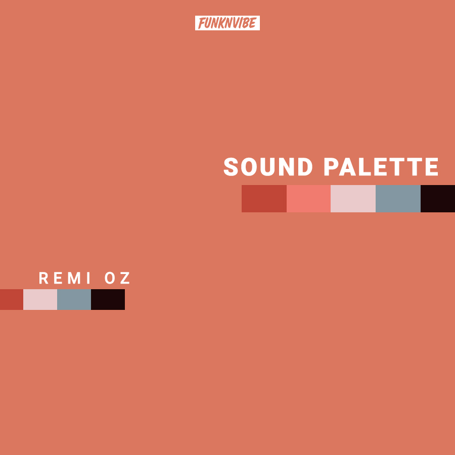 Sound Palette: Remi Oz