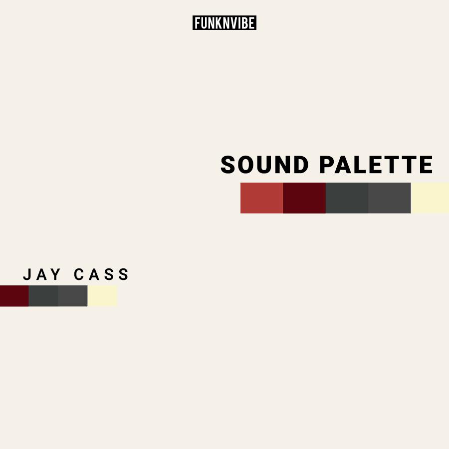 Sound Palette: Jay Cass