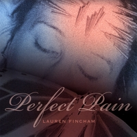 Lauren Fincham - Perfect Pain