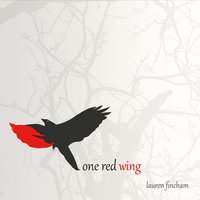 Lauren Fincham - One Red Wing