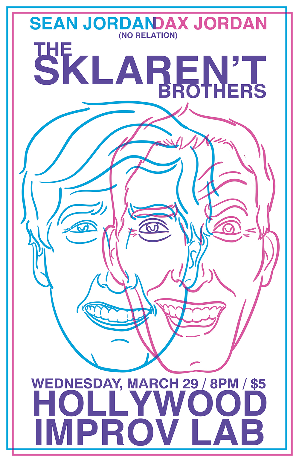 A poster for a comedy show I made for two friends who share the same last name, look vaguely related, yet share no familial ties.
