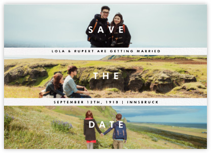 Love this Save the Date, also form Paperless Post, because you can put three photos in. Sometimes it's hard to choose just one!