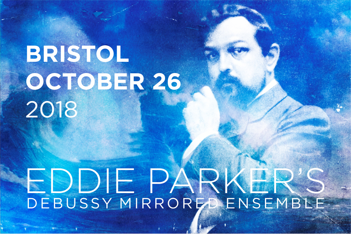 Eddie Parkers Debussy Mirrored Ensemble live at Bristol.jpg