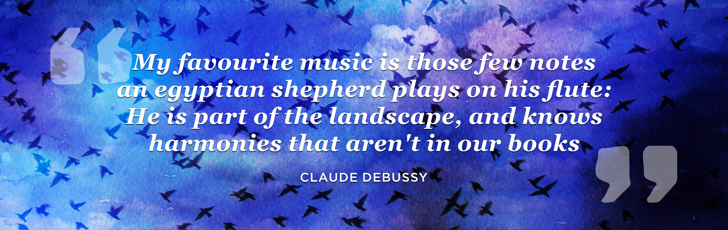 Claude Debussy quote